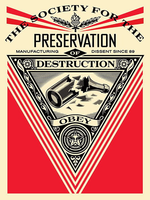 Shepard Fairey Obey silkscreen Siebdruck 2015 society of destruction poster